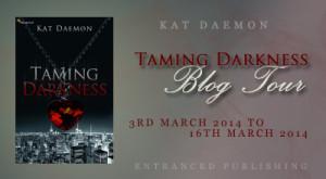 Blog Tour: Taming Darkness by Kat Deamon