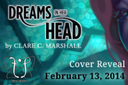 Cover Reveal: Dreams in Her Head (Sparkstone #2) by Clare Marshall