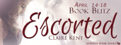 Book Blitz: Escorted by Claire Kent