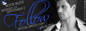 Book Blitz: Follow by JA Huss