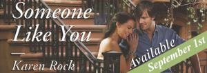 Book Blitz: Someone Like You by Karen Rock