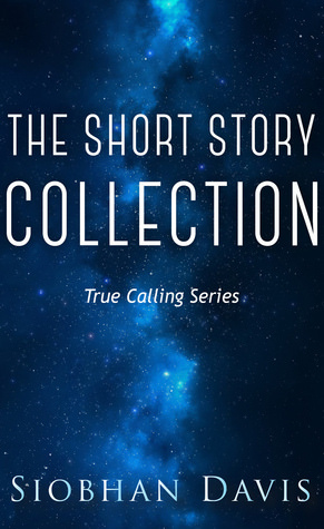 True Calling Short Story Collection