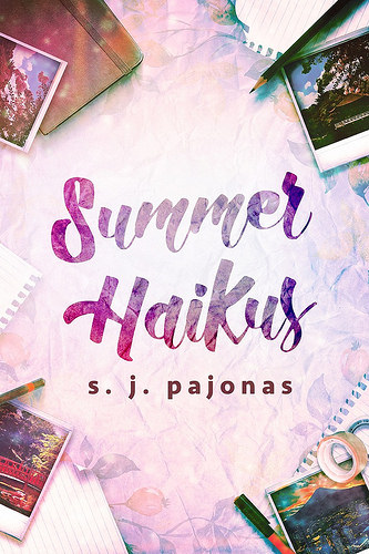Summer Haikus by SJ Pajonas