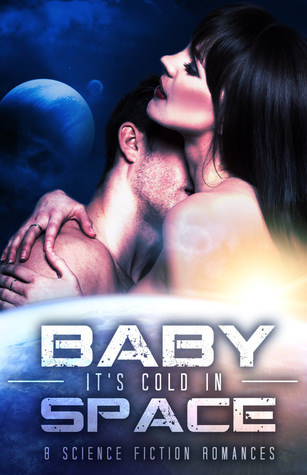Baby, It's Cold in Space