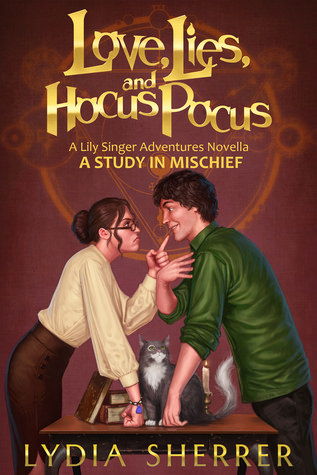 Love, Lies and Hocus Pocus: A Study in Mischief