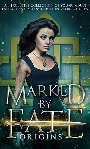 Marked By Fate Origins