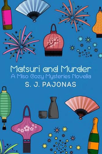 Matsuri and Murder