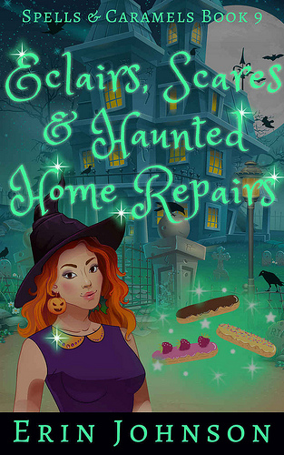 Review: Eclairs, Scares and Haunted Home Repairs by Erin Johnson