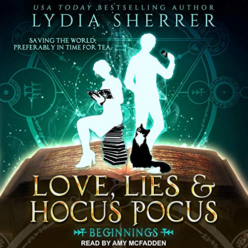 Love, Lies and Hocus Pocus Beginnings