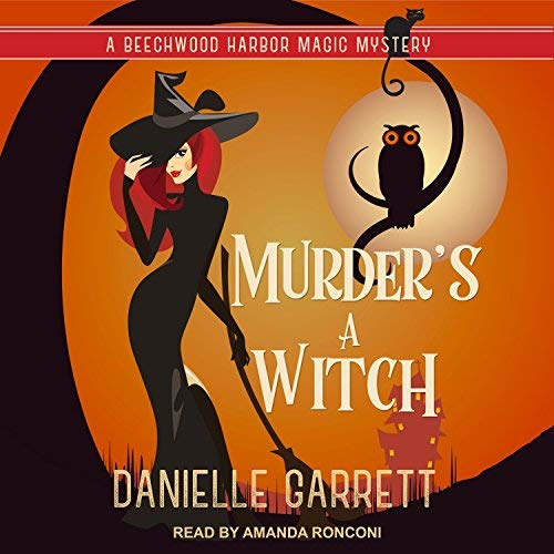 Murder's a Witch (Beechwood Harbor Magic Mystery #1)