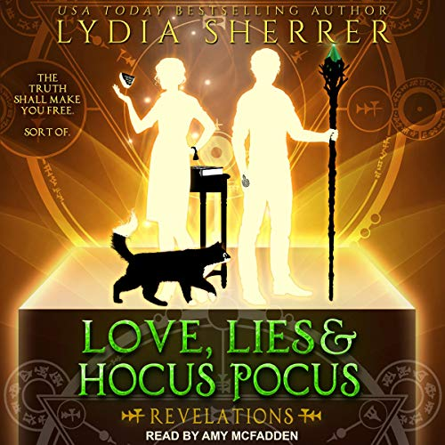 Love, Lies, and Hocus Pocus: Revelations (The Lily Singer Adventures #2