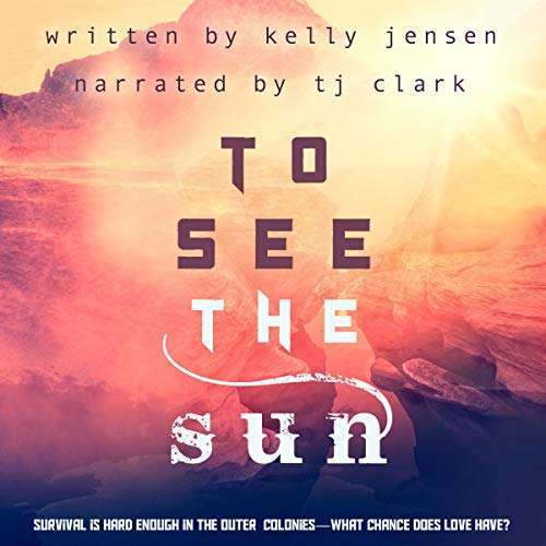 To See the Sun Audiobook