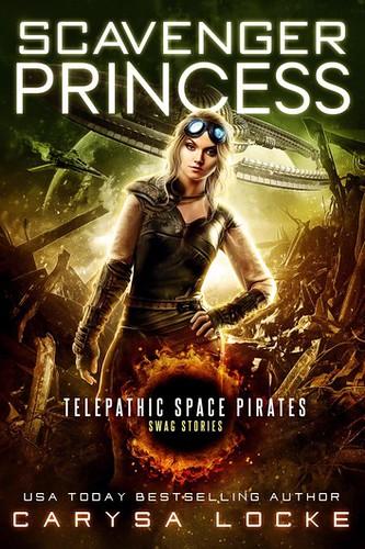 Review: Scavenger Princess by Carysa Locke