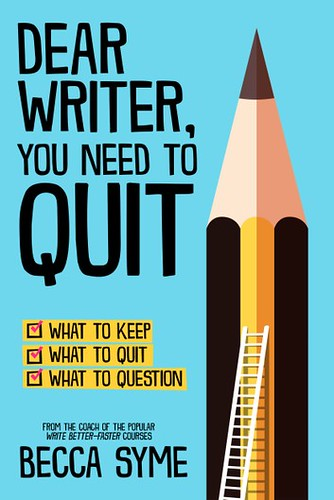 Review: Dear Writer You Need to Quit by Becca Syme