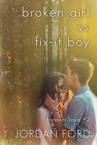 Broken Girl vs Fix-It Boy by Jordan Ford