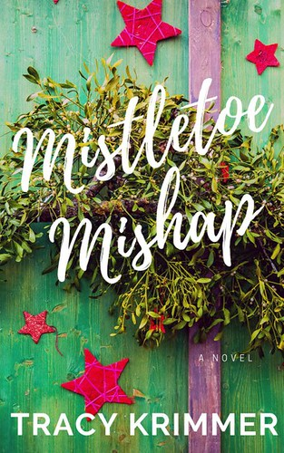 Review: Mistletoe Mishap by Tracy Krimmer