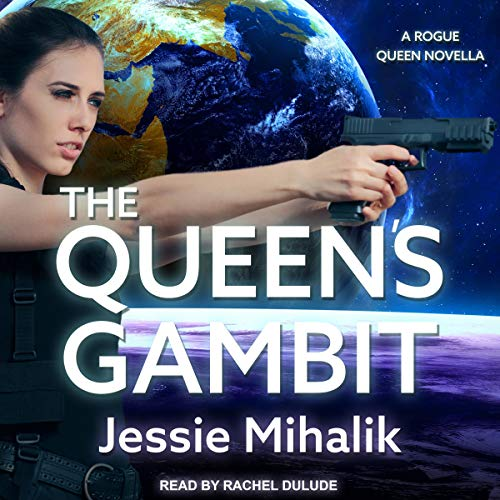 The Queen's Gambit (Rogue Queen #1)