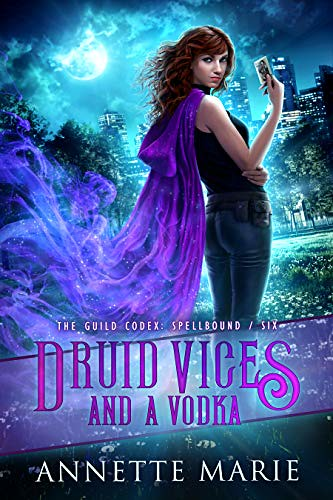 Druid Vices and a Vodka