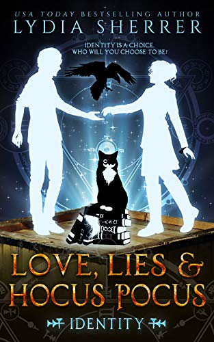 Review: Love, Lies and Hocus Pocus: Identity by Lydia Sherrer
