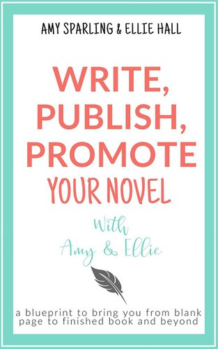 Write, Publish, Promote with Ellie and Amy