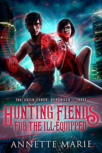 Review: Hunting Fiends for the Ill-Equipped by Annette Marie