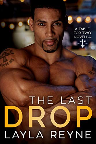 Review: The Last Drop by Layla Reyne