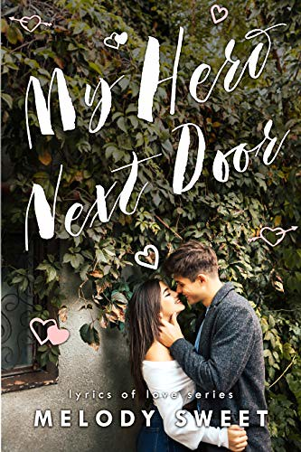 Review: My Hero Next Door by Melody Sweet