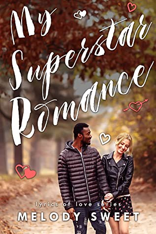 Review: My Superstar Romance by Melody Sweet