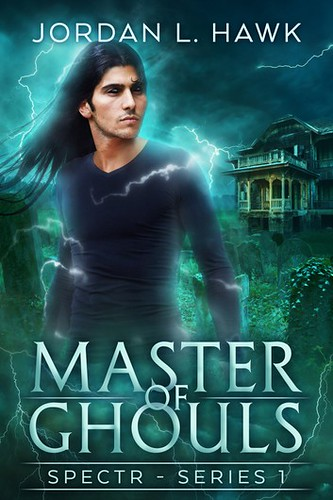 Review: Master of Ghouls by Jordan L. Hawk
