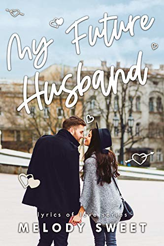 Review: My Future Husband by Melody Sweet