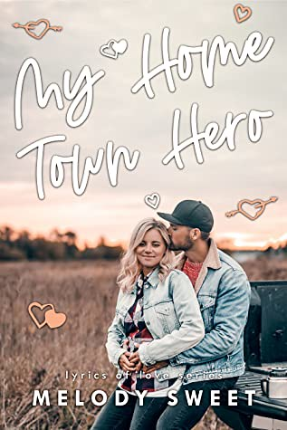 Review: My Hometown Hero by Melody Sweet