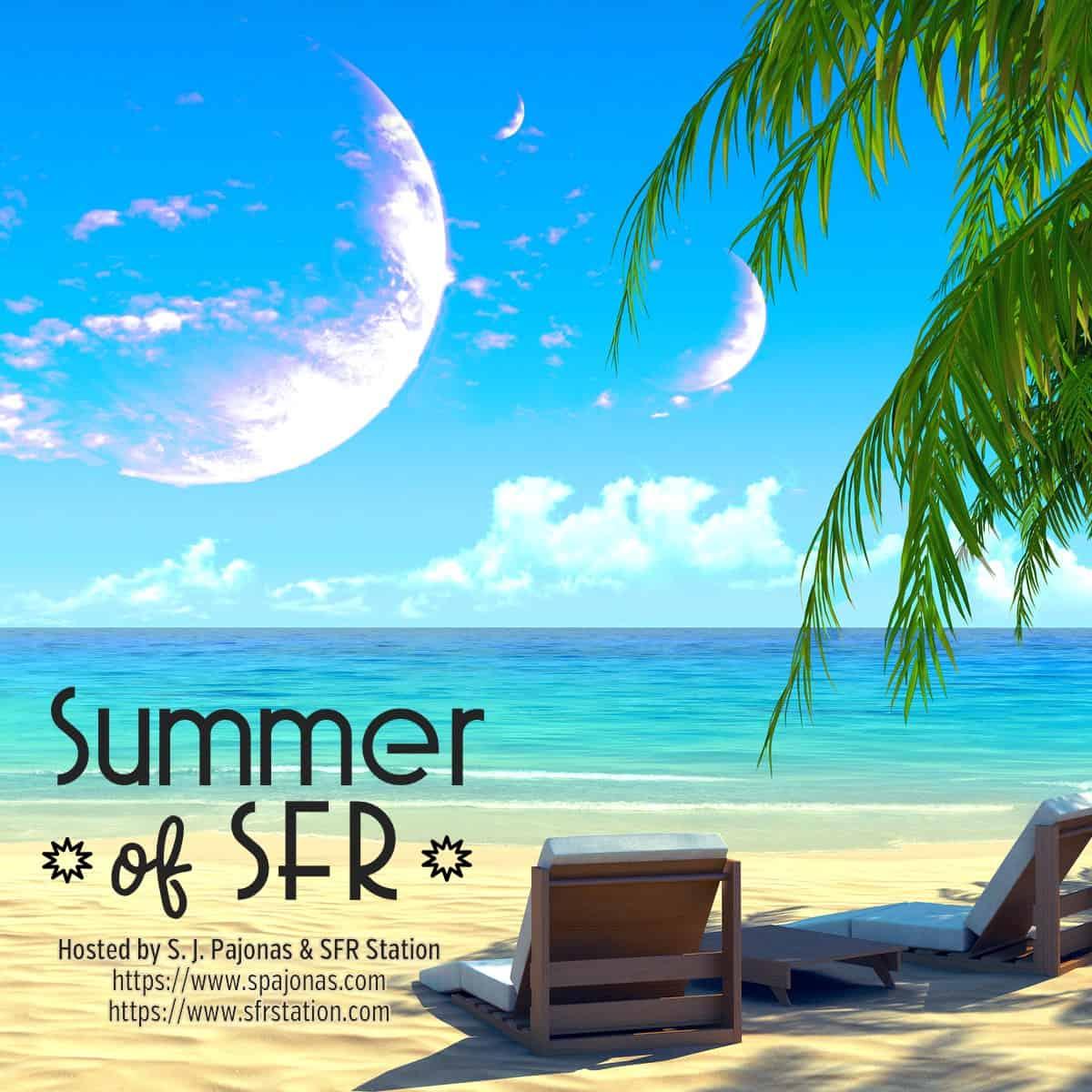 Summer of SFR