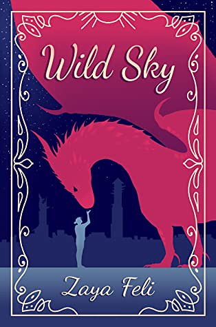 Review: Wild Skye by Zaya Feli