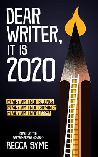 Dear Writer, It's Still 2020