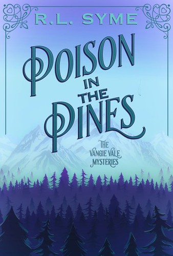 Review: Poison in the Pines by R.L. Syme